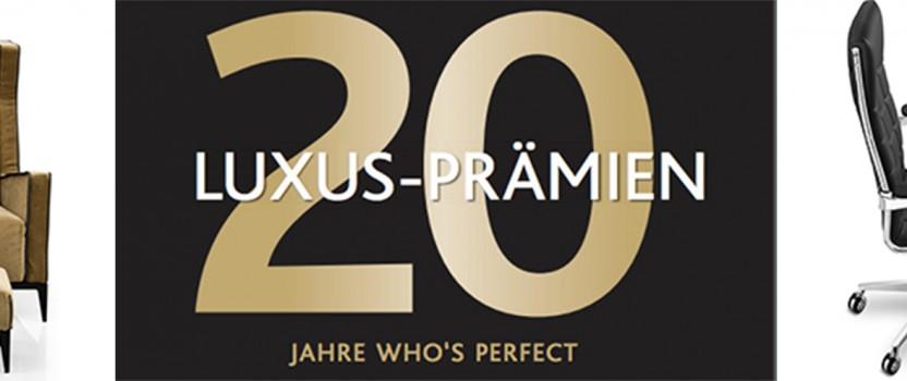 20 Jahre WHO'S PERFECT – 20 Luxusprämien